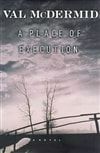 McDermid, Val - Place of Execution, A (Signed First Edition)