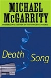 McGarrity, Michael | Death Song | First Edition Book