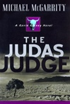 McGarrity, Michael - Judas Judge, The (Signed First Edition)