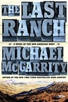 McGarrity, Michael | Last Ranch, The | Signed First Edition Book