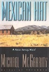 McGarrity, Michael - Mexican Hat (Signed First Edition)
