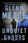 Meade, Glenn | Unquiet Ghosts | Signed First Edition Book