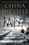 Mieville, China / Railsea / Signed First Edition Book