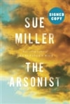 Arsonist, The | Miller, Sue | First Edition Book