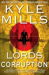 Mills, Kyle - Lords of Corruption (Signed First Edition)