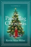 Milne, Kevin Alan | Paper Bag Christmas, The | Signed First Edition Book