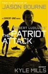 Mills, Kyle | Robert Ludlum's The Patriot Attack | Signed First Edition Book