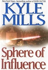 Mills, Kyle - Sphere of Influence (Signed First Edition)