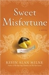 Milne, Kevin Alan / Sweet Misfortune / Signed First Edition Book