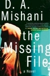 Mishani, D. A. - Missing File, The (Signed, 1st)