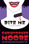 Bite Me | Moore, Christopher | Signed First Edition Book