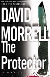 Protector, The | Morrell, David | Signed First Edition Book