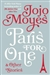 Moyes, Jojo | Paris for One | Signed First Edition Book