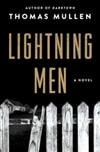 Lightning Men by Thomas Mullen Signed First Edition Book