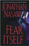 Nasaw, Jonathan / Fear Itself / Signed First Edition Book