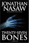 Nasaw, Jonathan / Twenty-seven Bones / First Edition Book