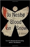 Blood on Snow | Nesbo, Jo | Signed First Edition Book