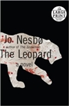 Leopard, The | Nesbo, Jo | Signed First Edition Trade Paper Book