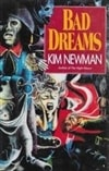 Bad Dreams | Newman, Kim | First Edition Book