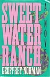 Norman, Geoffrey / Sweet Water Ranch / First Edition Book