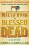 Nunn, Malla / Blessed Are The Dead / Signed First Edition Trade Paper Book