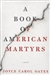 Oates, Joyce Carol | Book of American Martyrs, A | Signed First Edition Book