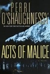 O'Shaughnessy, Perri | Acts of Malice | Double Signed First Edition Book