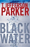 Black Water | Parker, T. Jefferson | First Edition Book