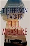 Parker, T. Jefferson - Full Measure (Signed First Edition)
