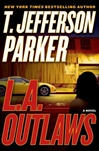 Parker, T. Jefferson - L. A. Outlaws (Signed First Edition)