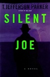 Parker, T. Jefferson - Silent Joe (Signed First Edition)