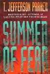 Parker, T. Jefferson - Summer of Fear (Signed First Edition)