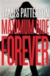 Patterson, James | Maximum Ride Forever | Signed First Edition Book