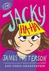 Patterson, James & Grabenstein, Chris | Jacky Ha-Ha | First Edition Book