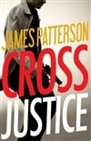Cross Justice | Patterson, James | Signed First Edition Book