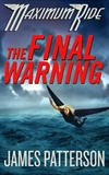 Patterson, James - Maximum Ride 4: Final Warning (Signed First Edition)