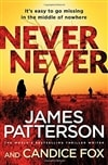 Patterson, James & Fox, Candice | Never Never | Signed First UK Edition Book