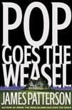 Patterson, James | Pop Goes the Weasel | Signed First Edition Book
