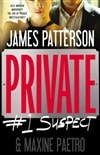 Patterson, James & Paetro, Maxine - Private: #1 Suspect (Signed First Edition)