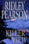 Killer View | Pearson, Ridley | Signed First Edition Book