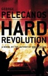 Hard Revolution | Pelecanos, George | Signed First Edition Book