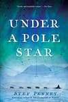 Penney, Stef | Under A Pole Star | Signed First Edition Book