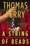 Perry, Thomas - String of Beads, A (Signed First Edition)