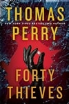 Forty Thieves | Perry, Thomas | Signed First Edition Book