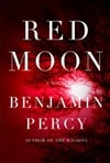 Percy, Benjamin - Red Moon (Signed, 1st)