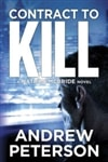 Peterson, Andrew - Contract To Kill (Signed Trade Paper Book )
