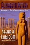 Peters, Elizabeth / Seeing A Large Cat / Signed First Edition Book