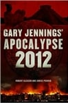 Apocalypse 2012 | Podrug, Junius & Gleason, Robert (as Jennings, Gary) | Double-Signed 1st Edition