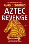 Aztec Revenge | Podrug, Junius (As Jennings, Gary) | Signed First Edition Book