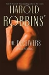 Harold Robbins' Deceivers, The | Podrug, Junius | Signed First Edition Book